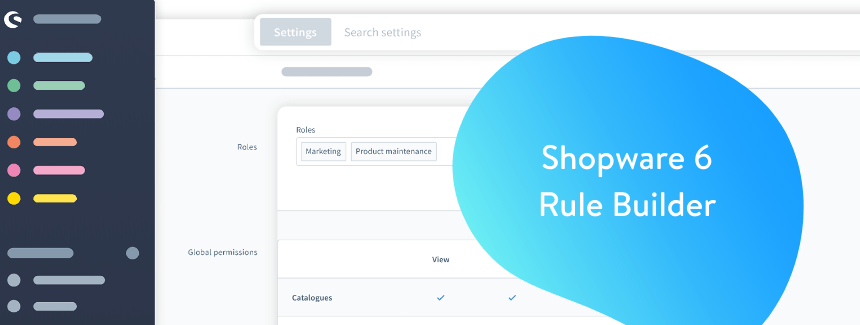 Shopware's Rule Builder and its Importance to Delivering Best Practice ecommerce
