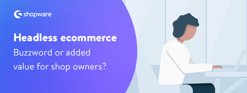 Headless E-Commerce
